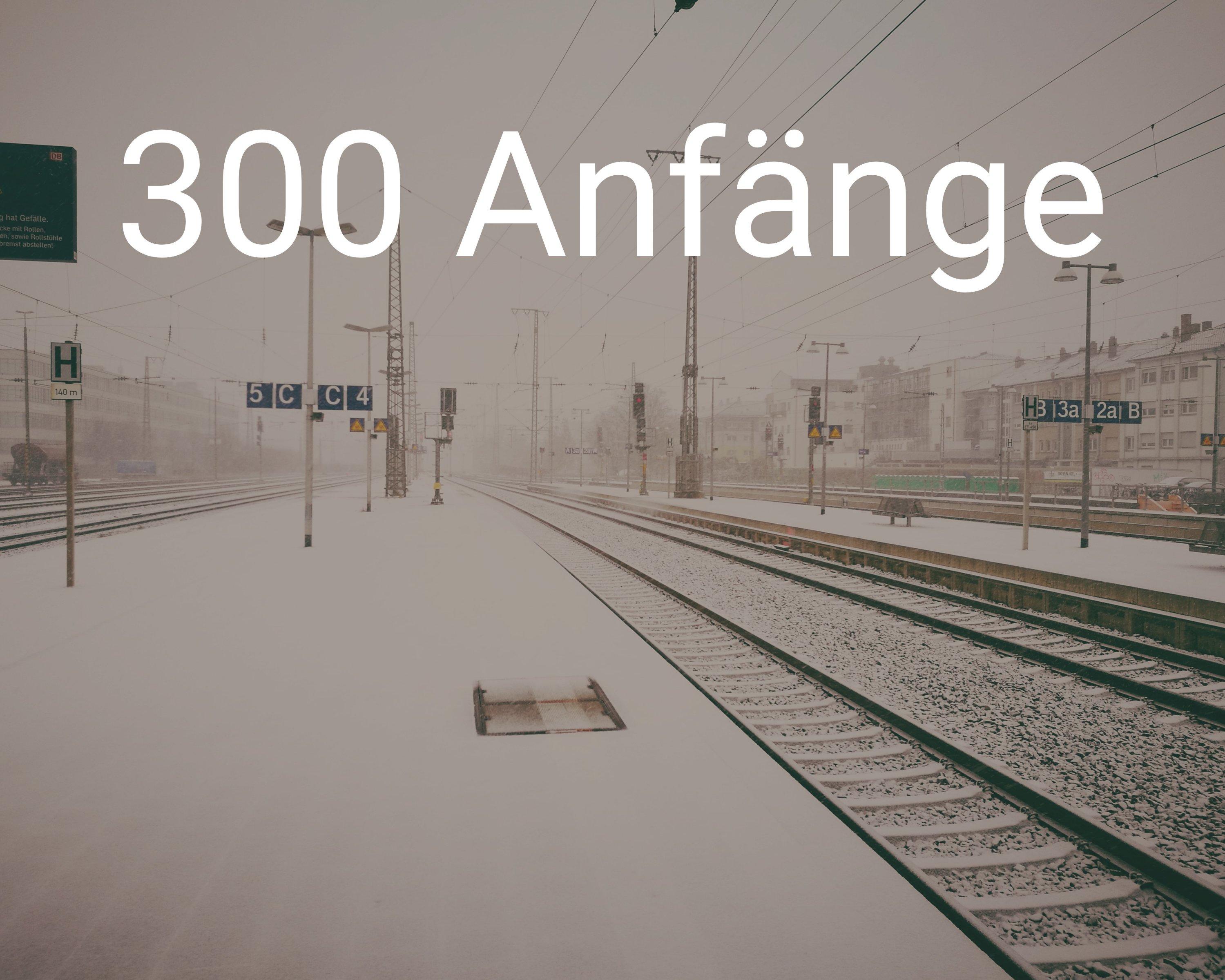 Permalink auf:300 Anfänge (Teil 1-30)