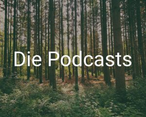 Die Podcasts