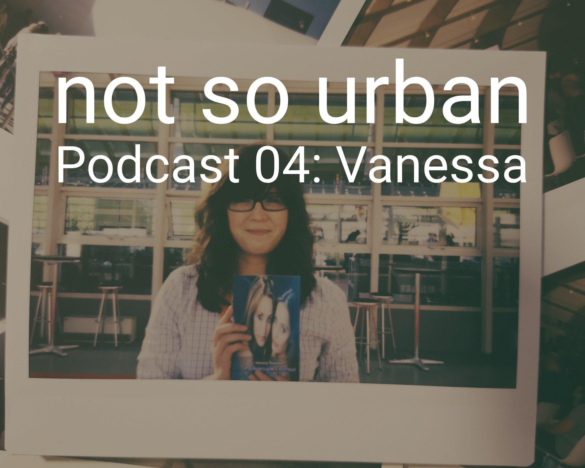 not so urban podcast nr. 5