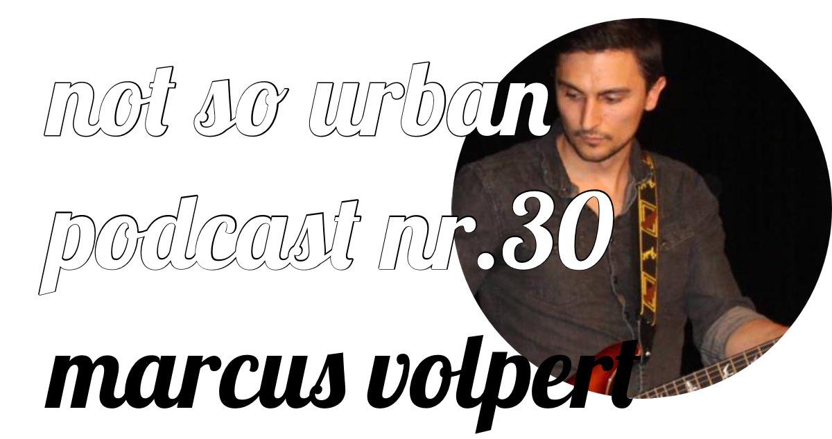 not so urban podcast mit Marcus Volpert (Interviewer: Andreas Allgeyer)