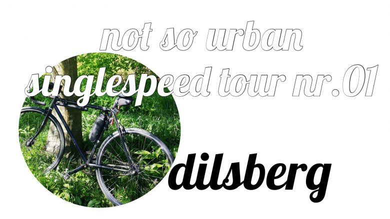 not so urban singlespeed tour nr.1 nach dilsberg (Verfasser: Andreas Allgeyer)