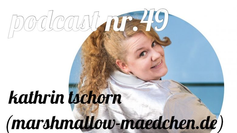 not so urban Podcast Nr.49: Kathrin Tschorn (marshmallow-maedchen.de) (Cover)