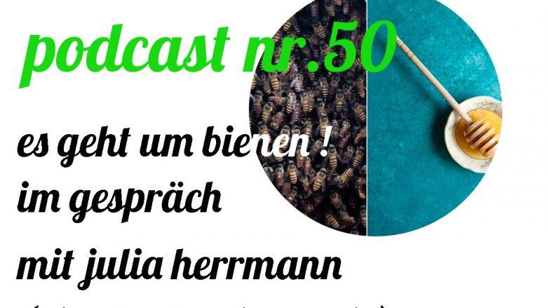 not so urban Podcast Nr.50 mit Julia Herrmann (chestnutandsage.de) Es geht um Bienen!