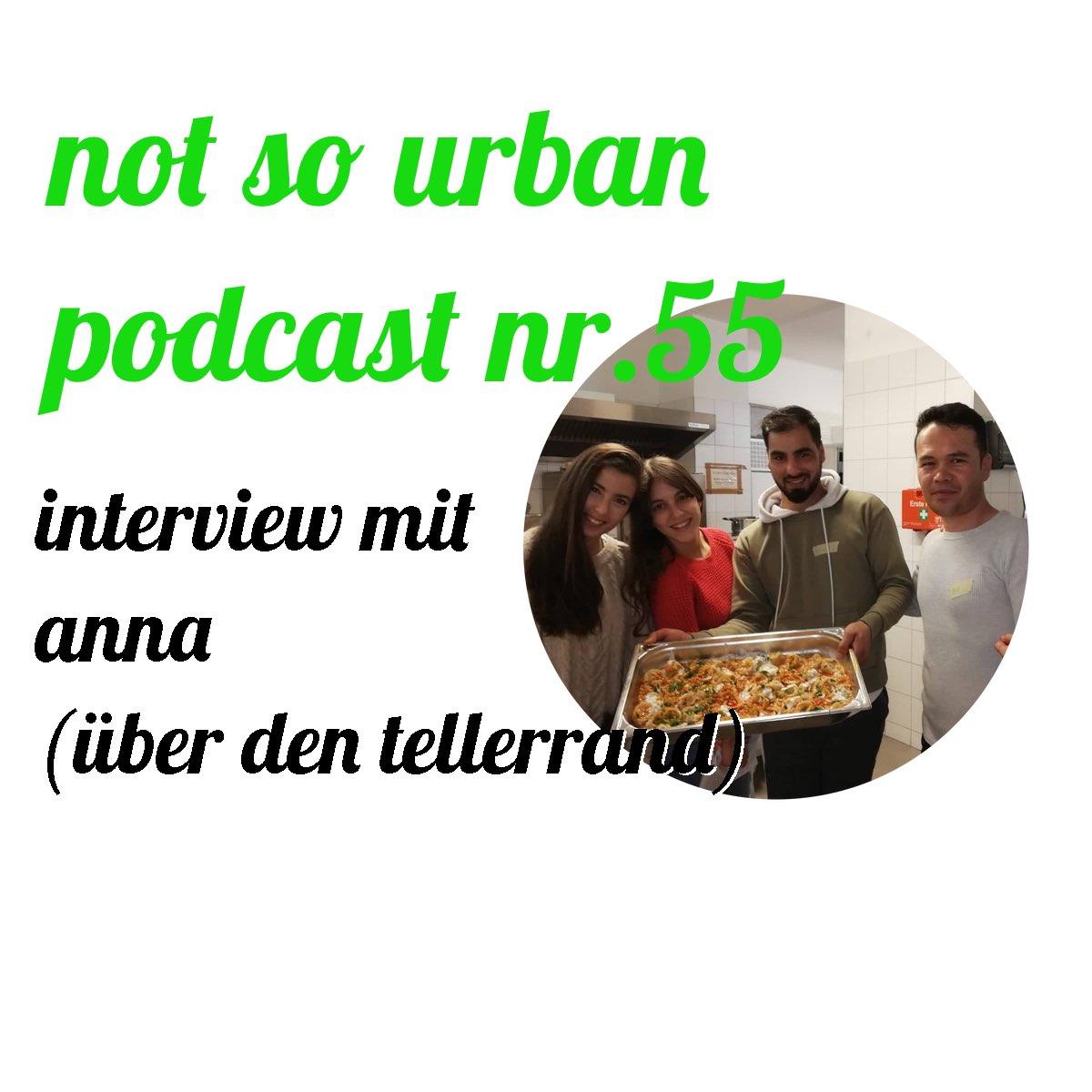 not so urban Podcast Nr. 55 mit Anna (über den Tellerrand) Cover