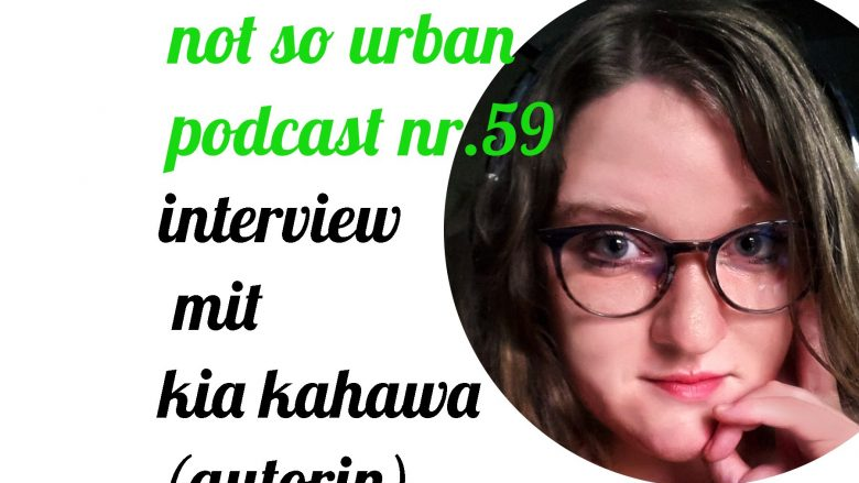 not so urban Podcast Nr.59:Kia Kahawa